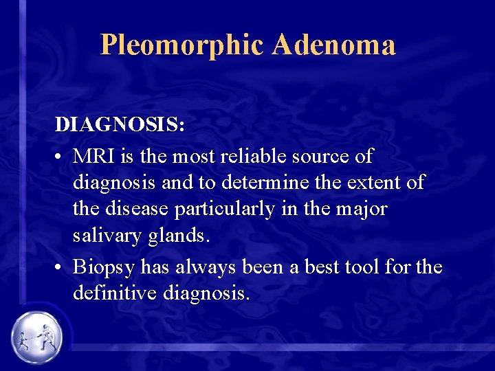 best treatment for pleomorphic adenoma