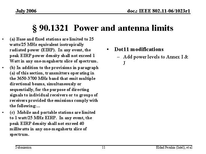 July 2006 doc. : IEEE 802. 11 -06/1023 r 1 § 90. 1321 Power