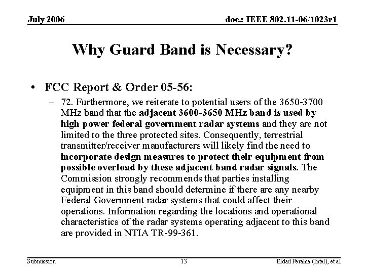 July 2006 doc. : IEEE 802. 11 -06/1023 r 1 Why Guard Band is