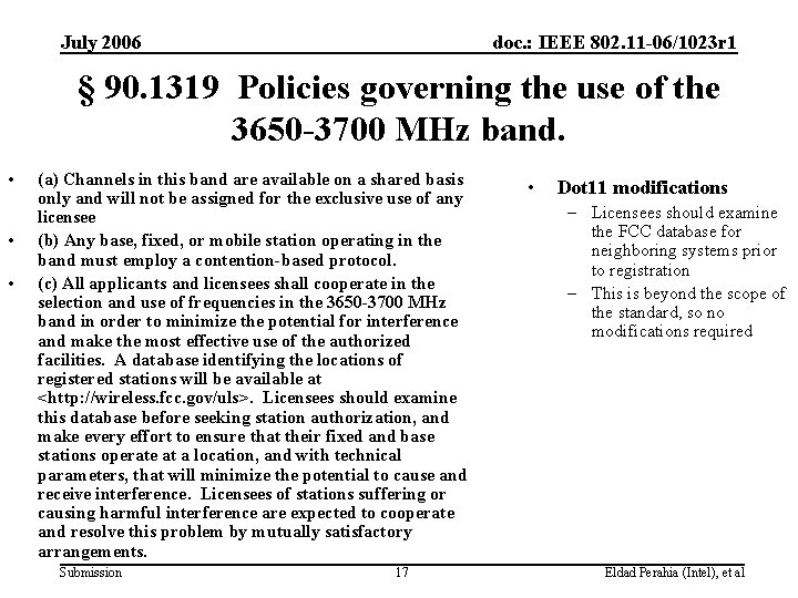 July 2006 doc. : IEEE 802. 11 -06/1023 r 1 § 90. 1319 Policies