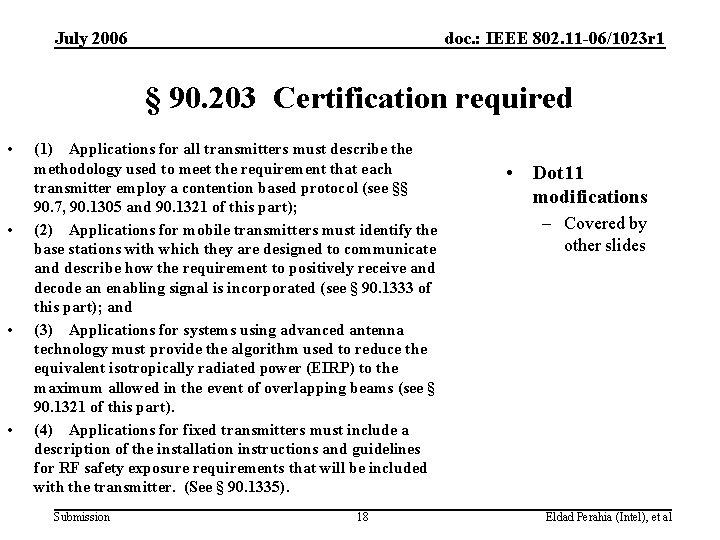 July 2006 doc. : IEEE 802. 11 -06/1023 r 1 § 90. 203 Certification