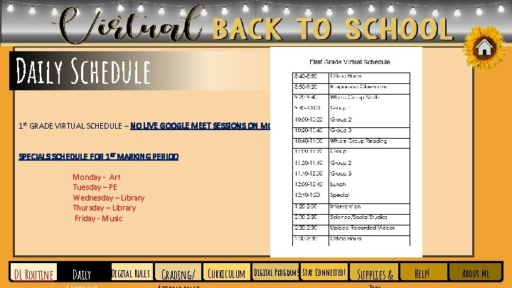 Daily Schedule 1 st GRADE VIRTUAL SCHEDULE – NO LIVE GOOGLE MEET SESSIONS ON