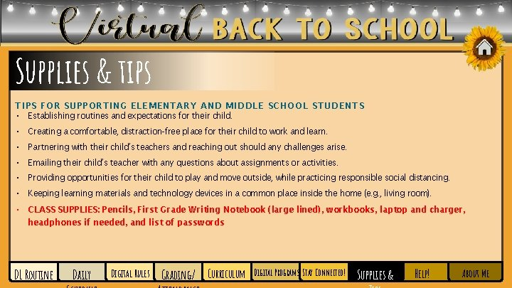 Supplies & tips TIPS FOR SUPPORTING ELEMENTARY AND MIDDLE SCHOOL STUDENTS • Establishing routines