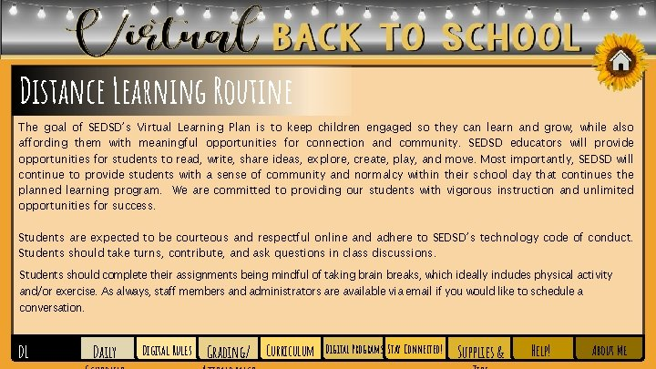 Distance Learning Routine The goal of SEDSD's Virtual Learning Plan is to keep children