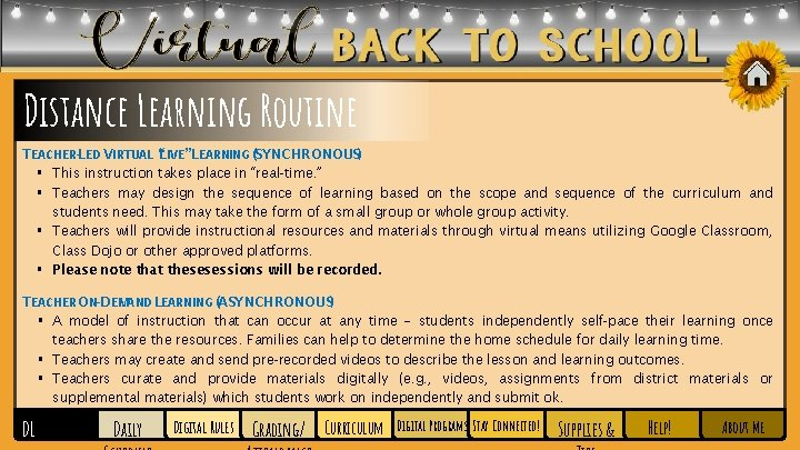 """Distance Learning Routine TEACHER-LED VIRTUAL """"LIVE"""" LEARNING (SYNCHRONOUS) § This instruction takes place in"""
