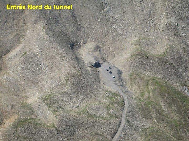 Entrée Nord du tunnel