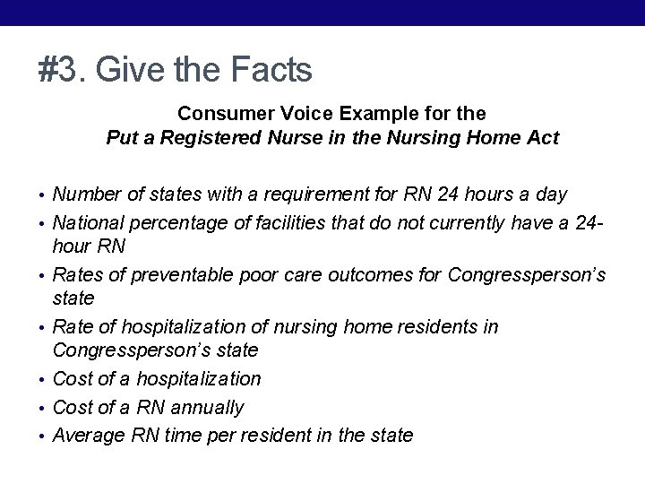 #3. Give the Facts Consumer Voice Example for the Put a Registered Nurse in