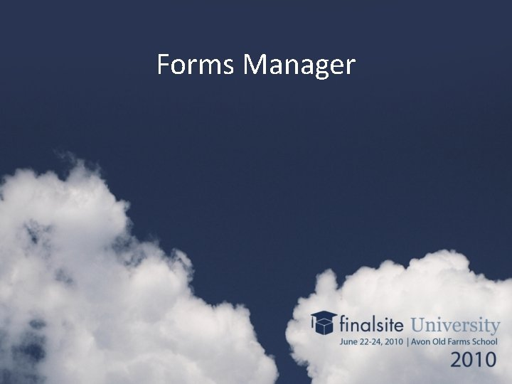 Forms Manager
