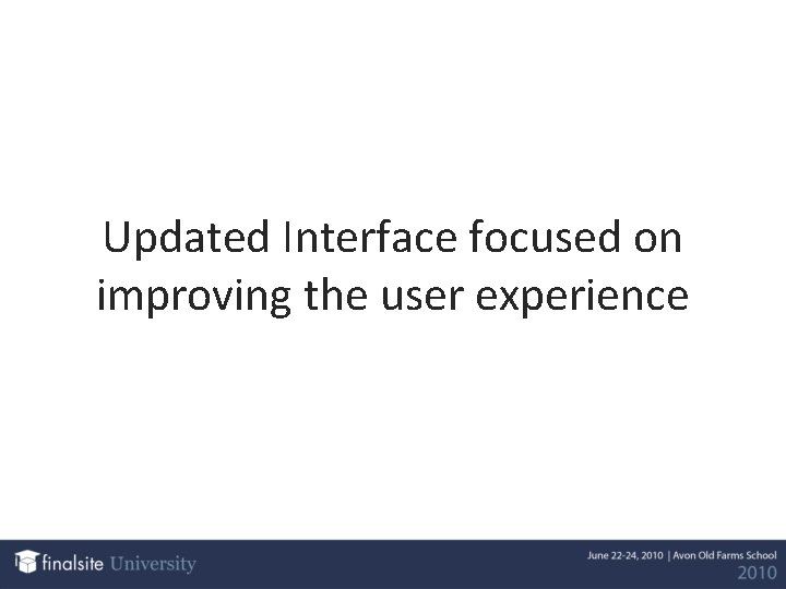 Updated Interface focused on improving the user experience
