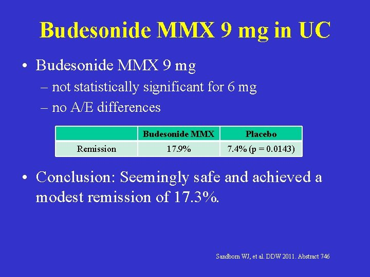 Budesonide MMX 9 mg in UC • Budesonide MMX 9 mg – not statistically