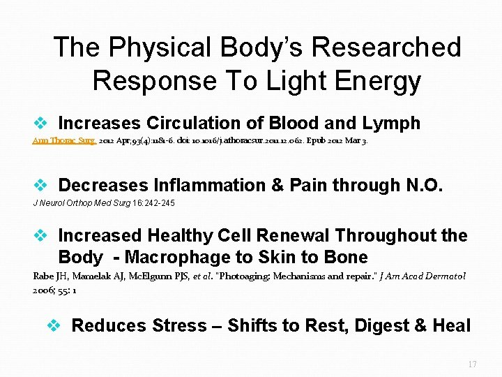 The Physical Body's Researched Response To Light Energy v Increases Circulation of Blood and