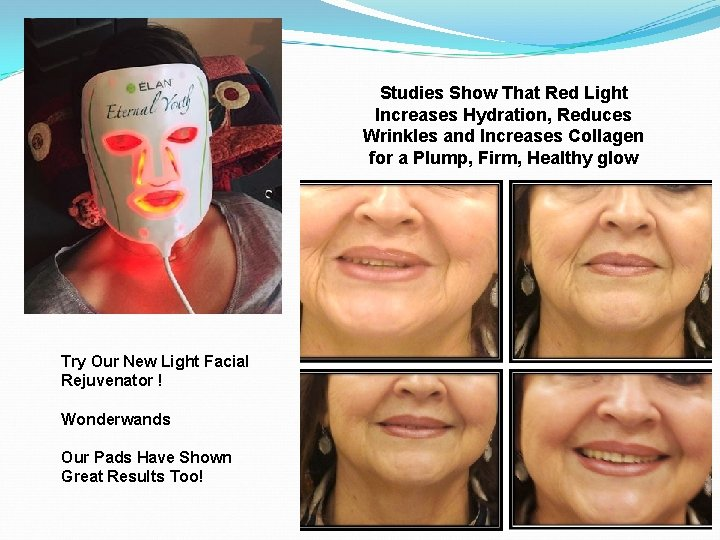 Studies Show That Red Light Increases Hydration, Reduces Wrinkles and Increases Collagen for a