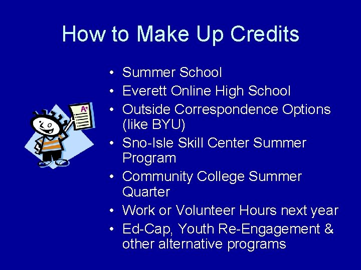 How to Make Up Credits • Summer School • Everett Online High School •