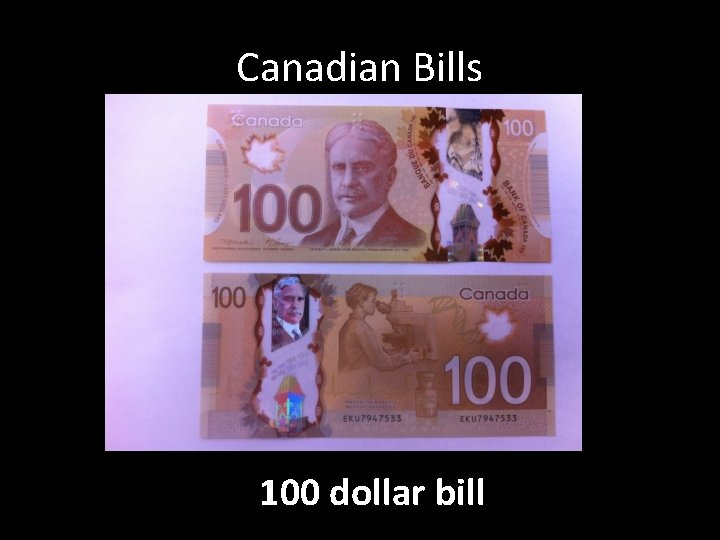 Canadian Bills 100 dollar bill