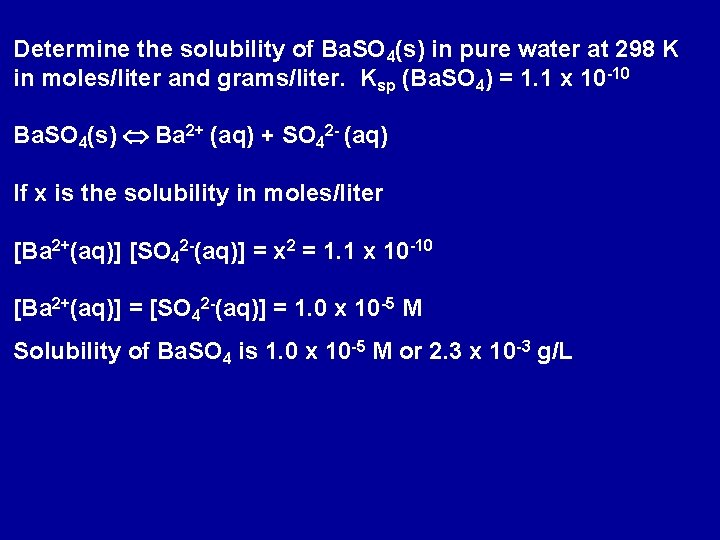Determine the solubility of Ba. SO 4(s) in pure water at 298 K in