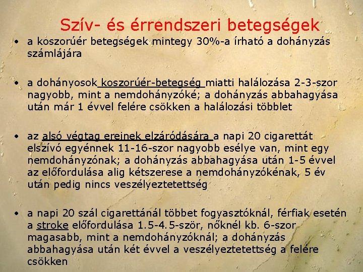 Dohányzás miért káros a férfiakra?