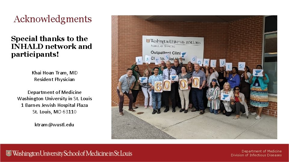 Acknowledgments Special thanks to the INHALD network and participants! Khai Hoan Tram, MD Resident