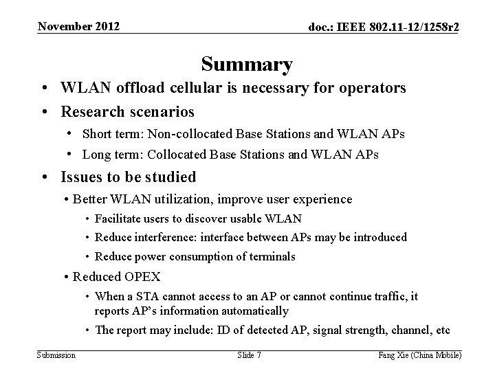 November 2012 doc. : IEEE 802. 11 -12/1258 r 2 Summary • WLAN offload