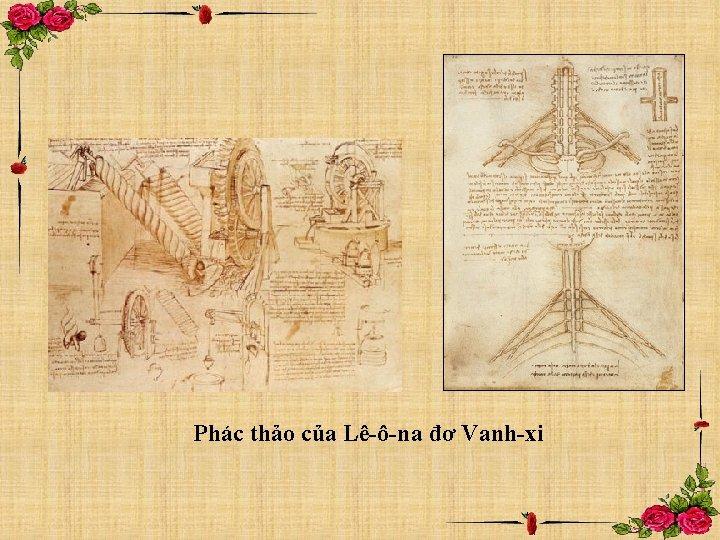 Phác thảo của Lê-ô-na đơ Vanh-xi