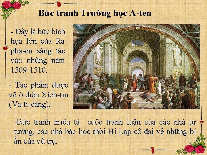 Bức tranh Trường học A-ten - Đây là bức bích họa lớn của Rapha-en
