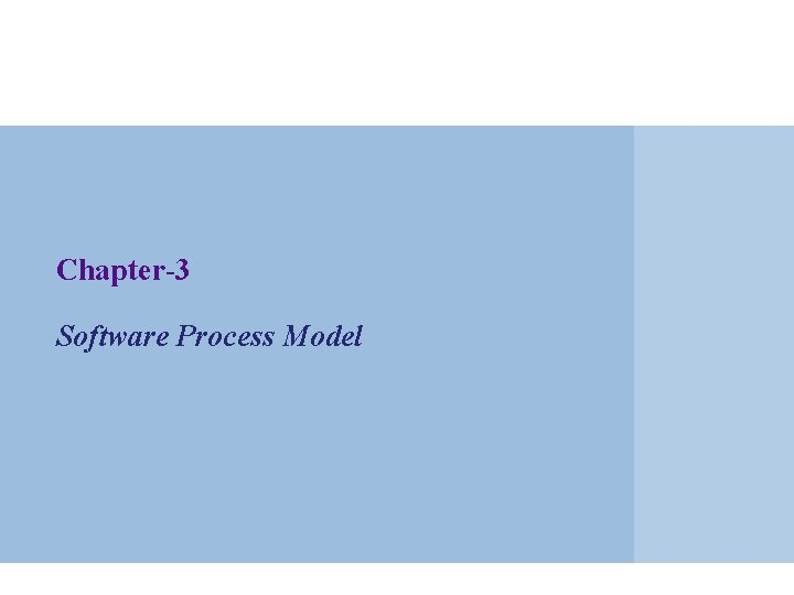 Chapter-3 Software Process Model
