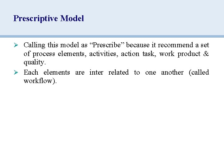 """Prescriptive Model Ø Calling this model as """"Prescribe"""" because it recommend a set of"""