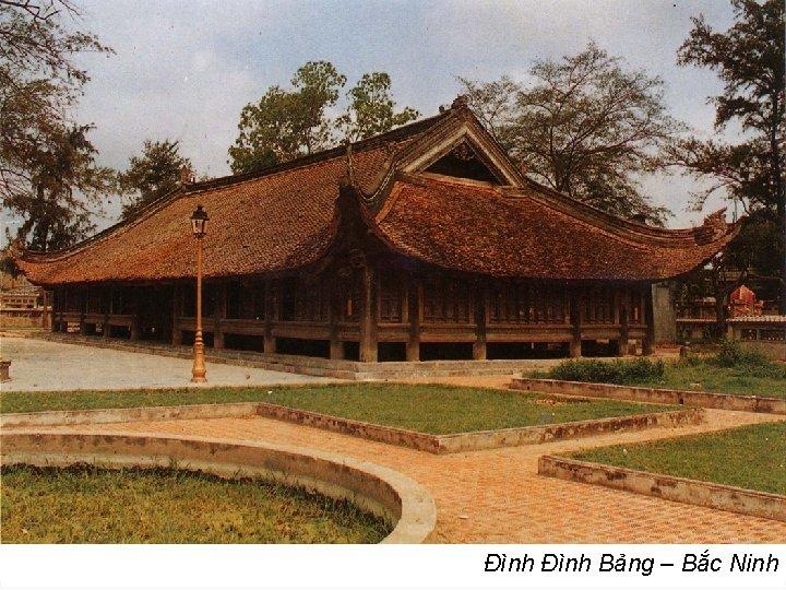 Đình Bảng – Bắc Ninh