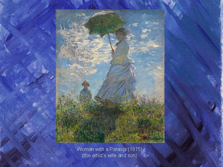 Woman with a Parasol (1875) (the artist's wife and son)