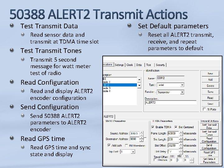 Test Transmit Data Read sensor data and transmit at TDMA time slot Test Transmit