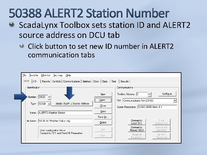 Scada. Lynx Toolbox sets station ID and ALERT 2 source address on DCU tab
