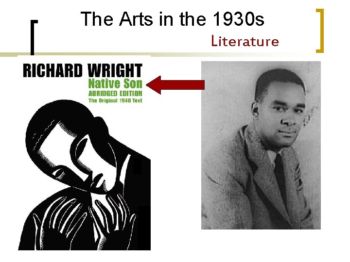 The Arts in the 1930 s Literature