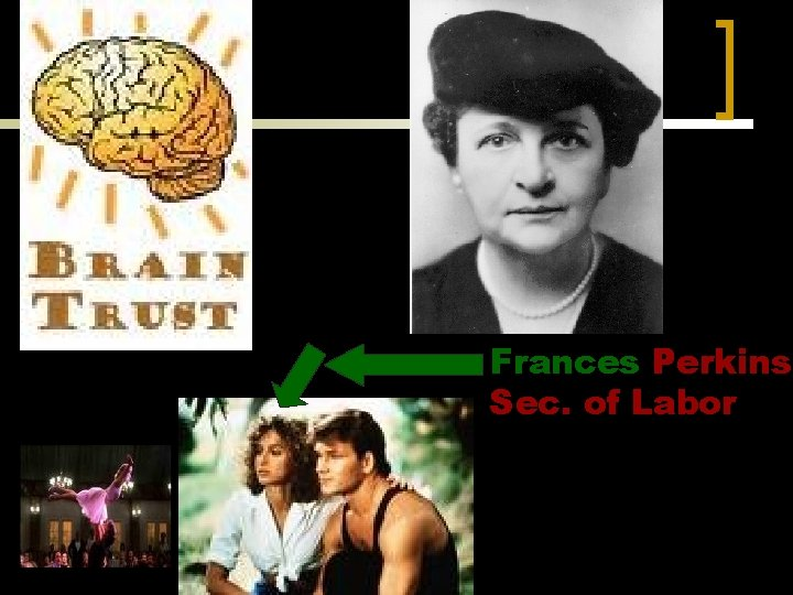 Frances Perkins Sec. of Labor