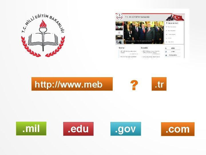 http: //www. meb . mil . edu ? . gov . tr . com