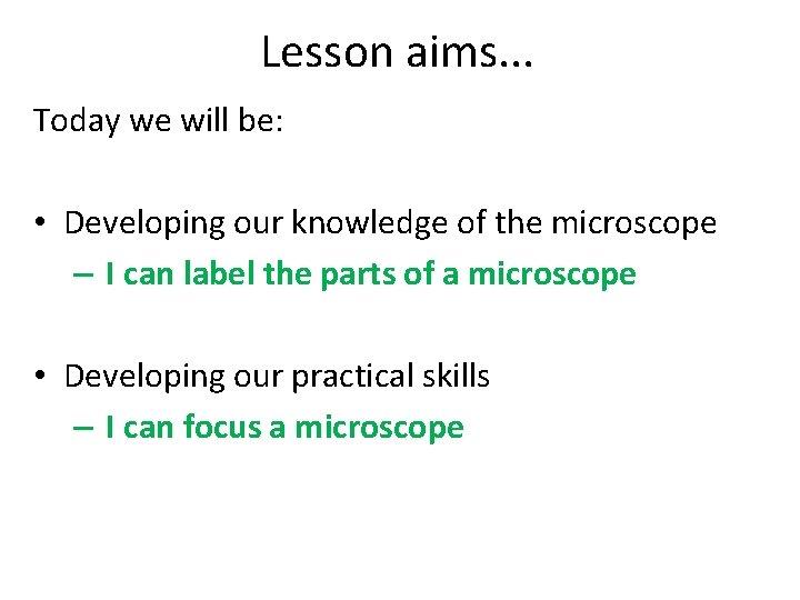 Lesson aims. . . Today we will be: • Developing our knowledge of the