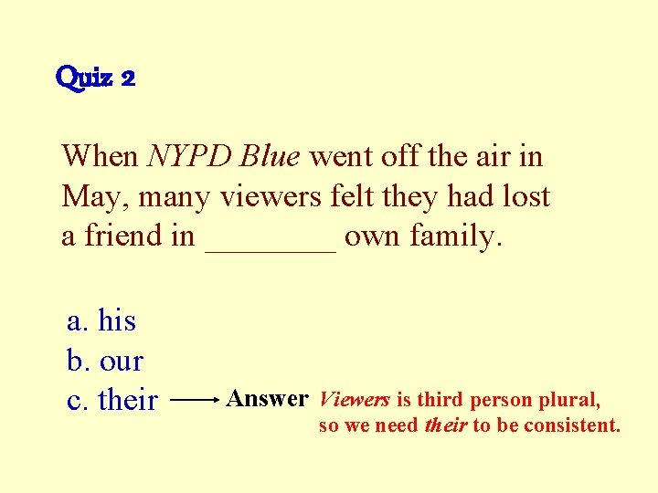 Quiz 2 When NYPD Blue went off the air in May, many viewers felt