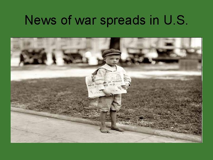 News of war spreads in U. S.