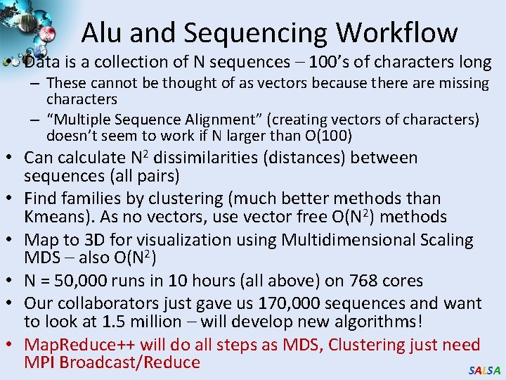 Alu and Sequencing Workflow • Data is a collection of N sequences – 100's