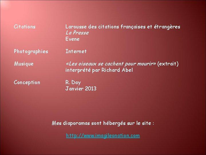 Citations Larousse des citations françaises et étrangères La Presse Evene Photographies Internet Musique «Les
