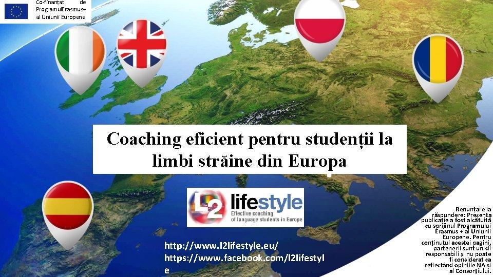 Co-finanțat de Programul Erasmus+ al Uniunii Europene Coaching eficient pentru studenții la limbi străine