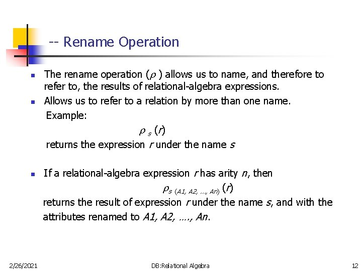 -- Rename Operation n 2/26/2021 The rename operation ( ) allows us to name,