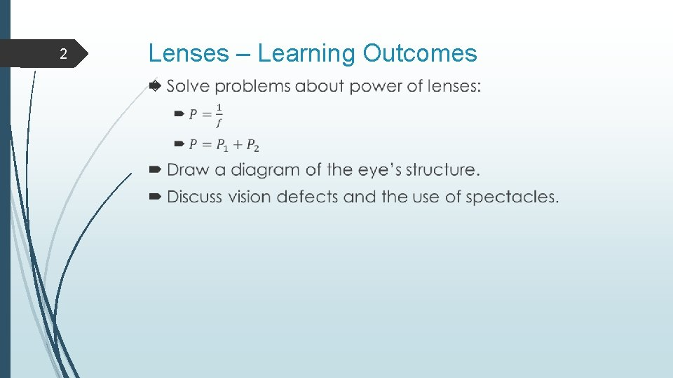 2 Lenses – Learning Outcomes