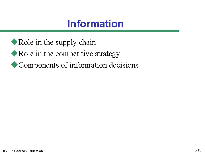 Information u. Role in the supply chain u. Role in the competitive strategy u.