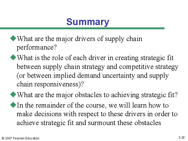 Summary u. What are the major drivers of supply chain performance? u. What is
