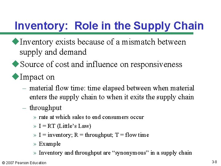 Inventory: Role in the Supply Chain u. Inventory exists because of a mismatch between