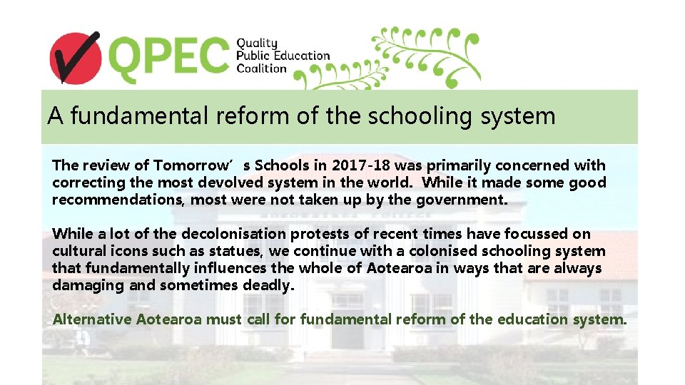 A fundamental reform of the schooling system The review of Tomorrow's Schools in 2017