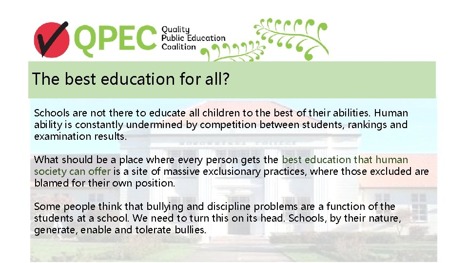 The best education for all? Schools are not there to educate all children to