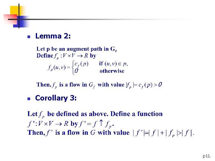 n Lemma 2: n Corollary 3: p 11.
