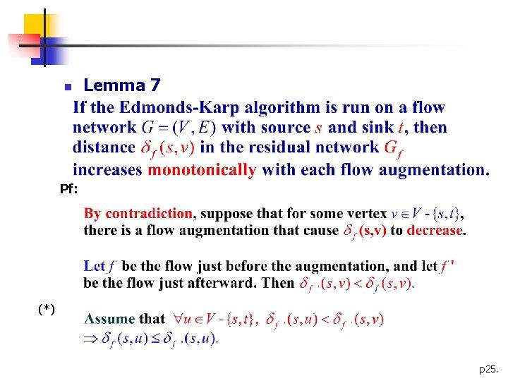 n Lemma 7 Pf: (*) p 25.