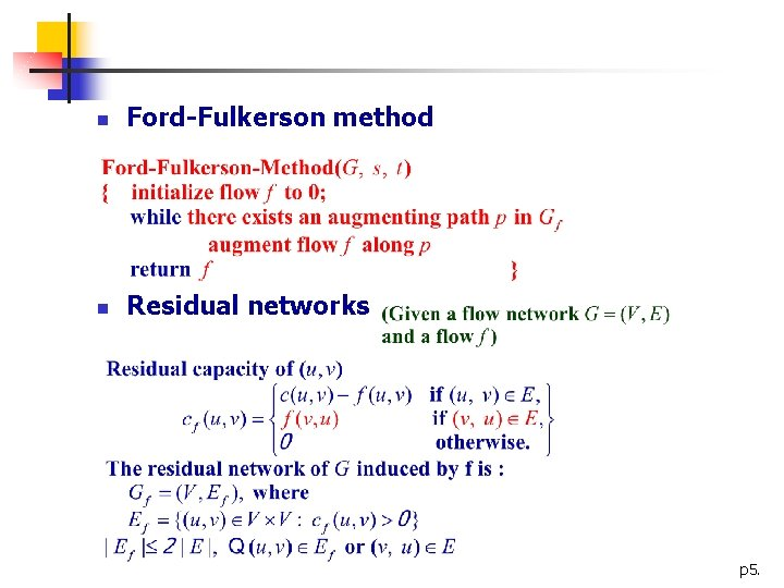 n Ford-Fulkerson method n Residual networks p 5.