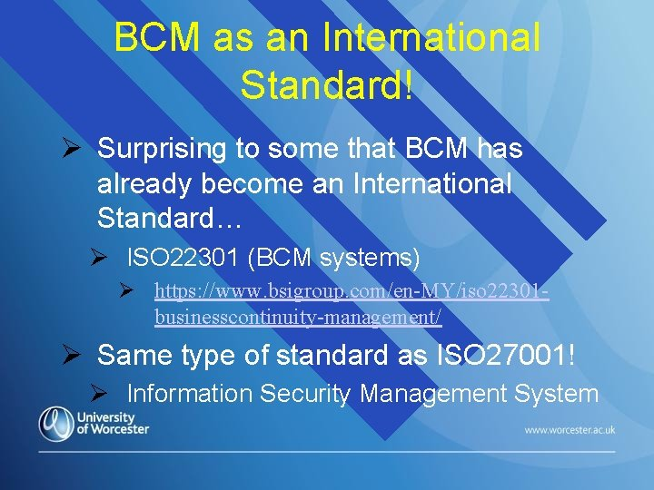 BCM as an International Standard! Surprising to some that BCM has already become an